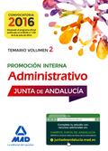 ADMINISTRATIVOS DE LA JUNTA DE ANDALUCÍA PROMOCIÓN INTERNA. TEMARIO VOLUMEN 2.