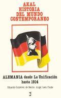 AKAL H.MUNDO CONTEMPORANEO N.10.ALEMANIA DESDE UNIFICACION HASTA 1914