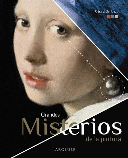GRANDES MISTERIOS DE LA PINTURA.