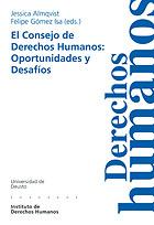 EL CONSEJO DE DERECHOS HUMANOS: OPORTUNIDADES Y DESAFÍOS
