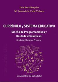 CURRÍCULO Y SISTEMA EDUCATIVO. DISEÑO DE PROGRAMACIONES Y UNIDADES DIDÁCTICAS. G