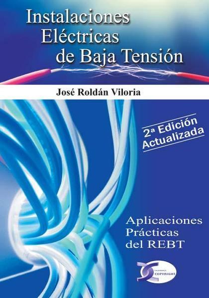 INSTALACIONES ELECTRICAS BAJA TENSION, 2ª edicion