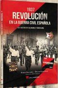1937 REVOLUCIÓN EN LA GUERRA CIVIL ESPAÑOLA. LOS SUCESOS DE SALAMANCA Y BARCELONA