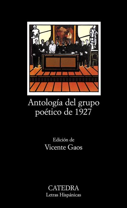 ANTOLOGÍA DEL GRUPO POÉTICO DE 1927FECHA