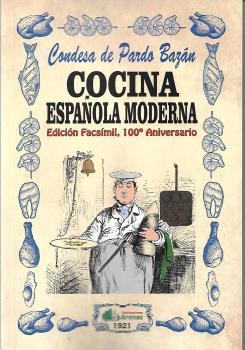 COCINA ESPAÑOLA MODERNA- EDICION FACSIMIL, 100 ANIVERSARIO.