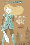 EL DESTINO DE LA PRINCESA ALEYDA