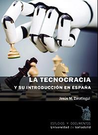 TECNOCRACIA Y SU INTRODUCCIÓN EN ESPAÑA, LA..
