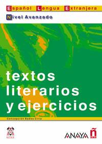 Textos literarios y ejercicios. Nivel Avanzado