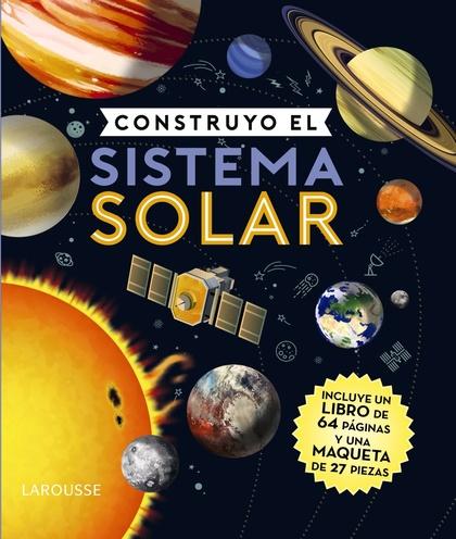 CONSTRUYO EL SISTEMA SOLAR.