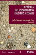 LA PRÁCTICA DEL ASESORAMIENTO EDUCATIVO A EXAMEN