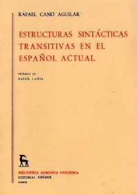 ESTRUCTURAS SINTÁCTICAS TRANSITIVAS EN EL ESPAÑOL ACTUAL