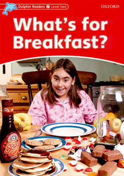 WHAT´S FOR BREAKFAST?