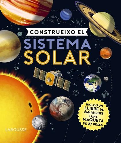 CONSTRUEIXO EL SISTEMA SOLAR.