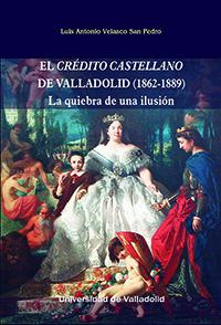 CRÉDITO CASTELLANO DE VALLADOLID (1862-1889).