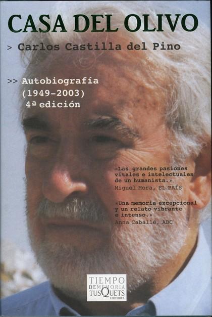 CASA DEL OLIVO: AUTOBIOGRAFÍA (1949-2003)
