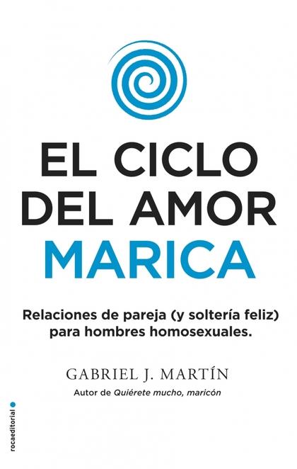EL CICLO DEL AMOR MARICA.