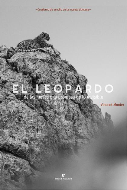 LEOPARDO DE LAS NIEVES,EL. O LA PROMESA DE LO INVISIBLE