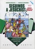 SEGUIMOS A JESUCRISTO. CURSO 4º + CD-ROM. CONTIENE CD-ROM ´GRANDES HÉROES DE LA EUCARISTÍA´