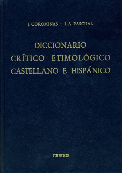 DICCIONARIO CRITICO ETIMOLOGICO 4 (ME-R).