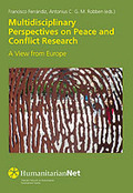 MULTIDISCIPLINARY PERSPECTIVES ON PEACE AND CONFLICT RESEARCH : A VIEW FROM EUROPE