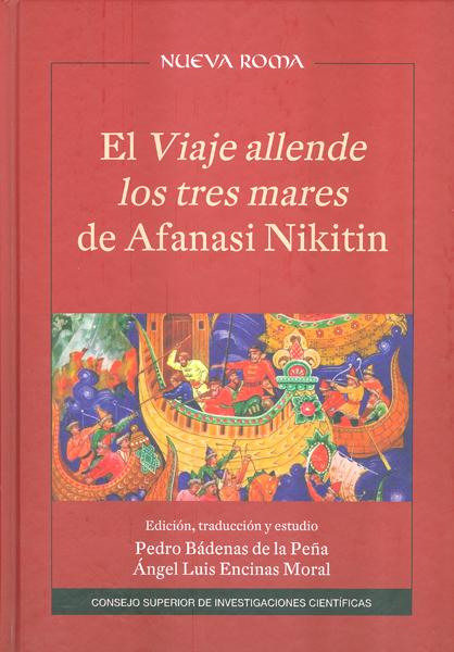 EL VIAJE ALLENDE LOS TRES MARES DE AFANASI NIKITIN: EDICIÓN, TRADUCCIÓN Y ESTUDI
