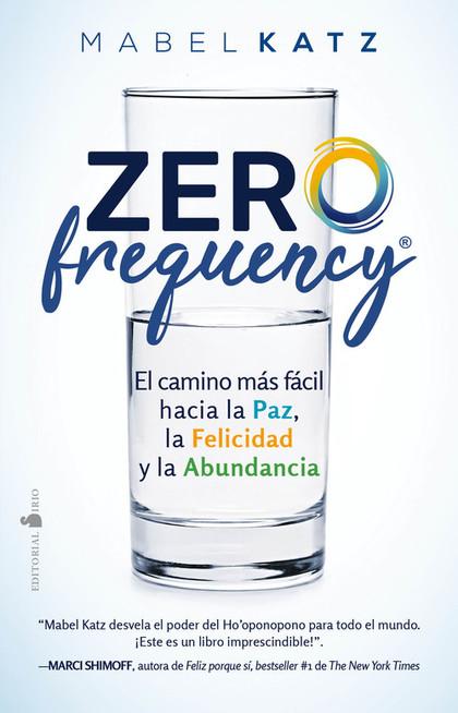 ZERO FREQUENCY                                                                  EL CAMINO MÁS F