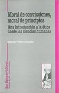 MORAL DE CONVICCIONES, MORAL DE PRINCIPIOS: UNA INTRODUCCIÓN A LA ÉTIC