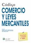CÓDIGO COMERCIO Y LEYES MERCANTILES