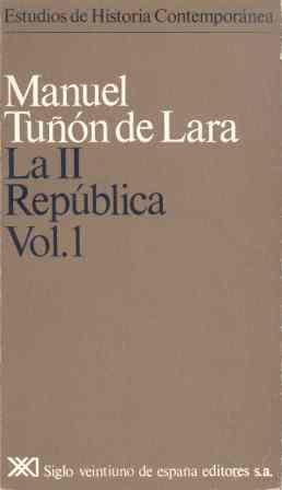 LA II REPÚBLICA. VOL. 1.
