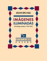 IMÁGENES ILUMINADAS                                                             (ANTOLOGÍA POÉT