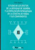 ESTUDIO DE LOS EFECTOS DENSIDAD DE SIEMBRA Y FERTILIZACION NITROGENADA