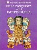 De la conquista a la independencia : tres siglos de historia cultural hispanoamericana