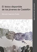 EL LÉXICO DISPONIBLE DE LOS JÓVENES DE CASTELLÓN.