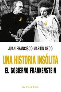 UNA HISTORIA INSÓLITA                                                           EL GOBIERNO FRA