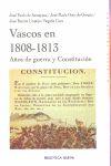 VASCOS EN 1808-1813 : AÑOS DE GUERRA Y CONSTITUCIÓN