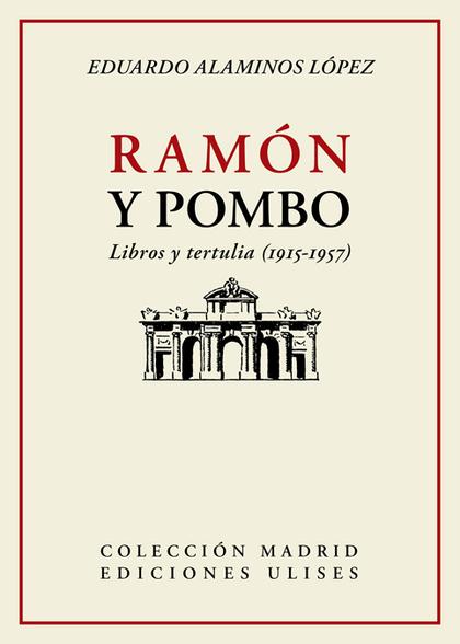 RAMÓN Y POMBO                                                                   LIBROS Y TERTUL