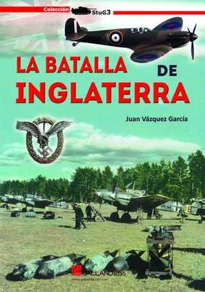 LA BATALLA DE INGLATERRA.