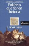 PALABRAS QUE TIENEN HISTORIA