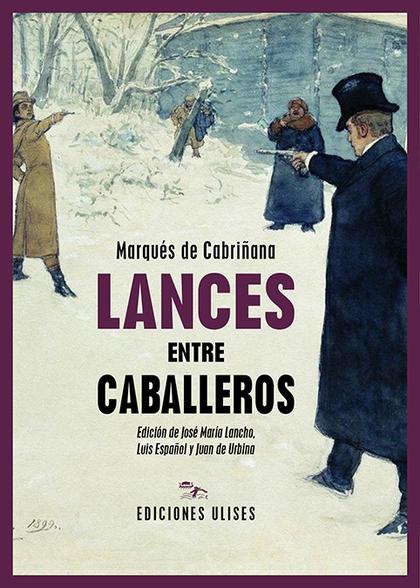 LANCES ENTRE CABALLEROS.