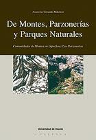 DE MONTES, PARZONERÍAS Y PARQUES NATURALES : COMUNIDADES DE MONTES EN GIPUZKOA : LAS PARZONERÍA