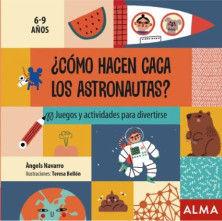 ¿CÓMO HACEN CACA LOS ASTRONAUTAS?.