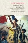 TRANSFORMAR EL MUNDO : REVOLUCIONES BURGUESAS Y REVOLUCIÓN SOCIAL
