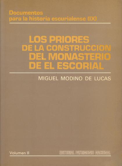 LOS PRIORES DE LA CONSTRUCCIÓN DEL MONASTERIO DE EL ESCORIAL