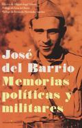 MEMORIAS POLÍTICAS Y MILITARES.