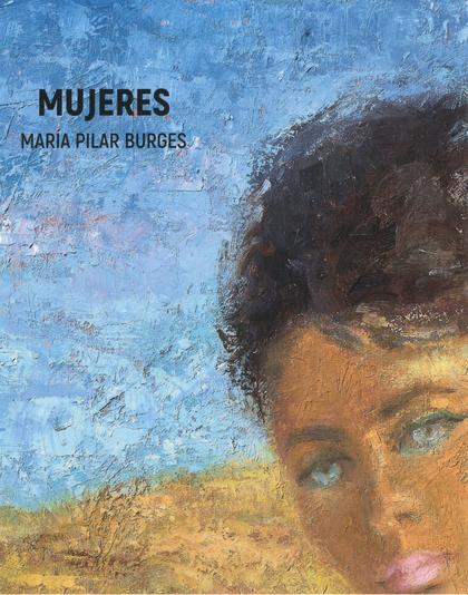 MUJERES. MARÍA PILAR BURGES