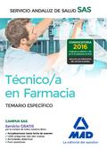 TÉCNICO EN FARMACIA DEL SERVICIO ANDALUZ DE SALUD. TEMARIO ESPECÍFICO..