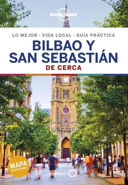 BILBAO Y SAN SEBASTIAN DE CERCA 2.