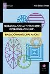 PEDAGOGÍA SOCIAL Y PROGRAMAS INTERGENERACIONALES: EDUCACIÓN DE PERSONA