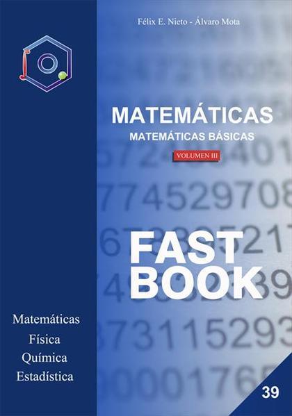 MATEMÁTICAS BÁSICAS -III. FAST BOOK