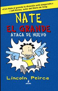 NATE ATACA DE NUEVO (NATE EL GRANDE 2).